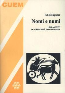 Nomi e numi. Lineamenti di antichità indoeuropee