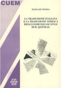 La traduzione italiana e la traduzione tedesca degli exercises de style di R. Queneau