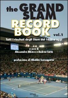The grand slam record book. Vol. 1: Tutti i risultati degli slam dal 1877 a oggi..pdf
