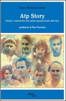 Atp Story. Storia e statistiche dei primi quarantanni dellAtp.pdf