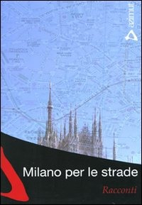 Milano per le strade
