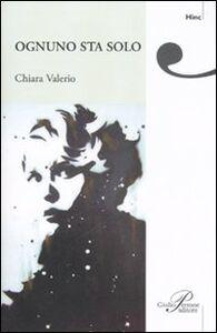 Libro Ognuno sta solo Chiara Valerio