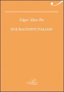 Due racconti italiani: Incontro a Venezia-Il barile di Amontillado