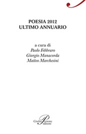 Poesia 2012. Ultimo annuario