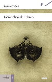 L' L' ombelico di Adamo - Tofani Stefano - wuz.it