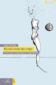 Foto Cover di Piccola storia del corpo, Libro di Paolo Di Paolo, edito da Perrone