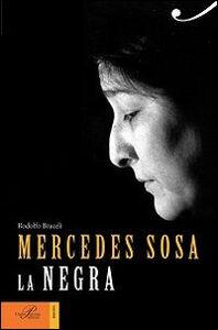 Libro Mercedes Sosa. La negra Rodolfo Braceli
