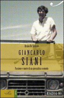 Mercatinidinataletorino.it Giancarlo Siani. Passione e morte di un giornalista scomodo Image