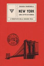 New York, una città di corsa. A perdifiato nella Grande Mela