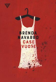 Case vuote - Brenda Navarro - copertina