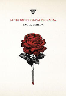 Le tre notti dell'abbondanza - Paola Cereda - copertina