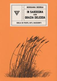 La La Sardegna di Grazia Deledda - Dedola Rossana - wuz.it
