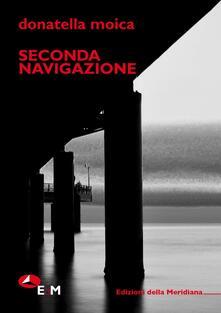 Seconda navigazione - Donatella Moica - copertina