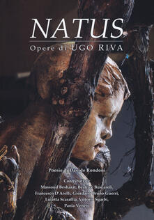 Grandtoureventi.it Natus. Opere di Ugo Riva. Ediz. italiana e inglese Image