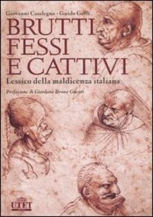 Cefalufilmfestival.it Brutti, fessi e cattivi. Lessico della maldicenza italiana Image