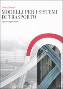 Vitalitart.it Modelli per i sistemi di trasporto. Teoria e applicazioni Image
