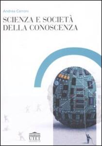 Scienza e società della conoscenza - Andrea Cerroni - copertina