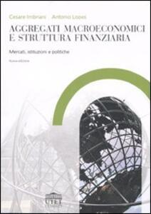 Aggregati macroeconomici e struttura finanziaria. Mercati, istituzioni e politiche
