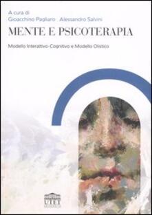 Mente e psicoterapia. Modello Interattivo-Cognitivo e Modello Olistico - copertina