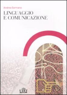 Linguaggio e comunicazione - Andrea Sormano - copertina
