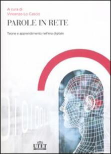 Parole in rete. Teoria e apprendimento nellera digitale.pdf