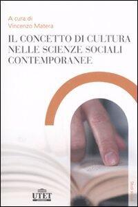 Il concetto di cultura nelle scienze sociali contemporanee