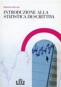 Libro Introduzione alla statistica descrittiva Roberto Marvulli