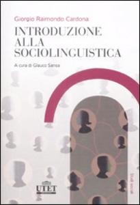 Libro Introduzione alla sociolinguistica Giorgio R. Cardona