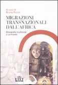 Libro Migrazioni trasnazionali dall'Africa. Etnografie multilocali a confronto