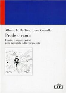 Prede o ragni? - Alberto De Toni,Luca Comello - copertina