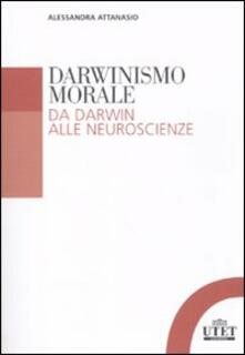 Darwinismo morale. Da Darwin alla neuroscienze.pdf