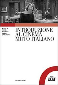 Introduzione al cinema muto italiano - copertina