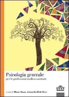 Psicologia generale per le professioni medico-sanitarie.pdf