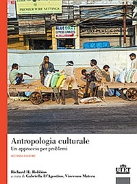 Antropologia culturale. Un approccio per problemi - D'Agostino Gabriella Matera Vincenzo - wuz.it