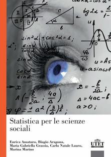 Statistica per le scienze sociali - Gabriella Grassia,Enrica Amaturo,Biagio Aragona - copertina