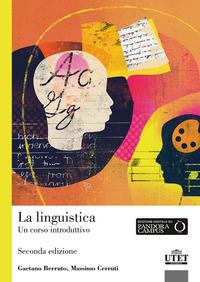 La La linguistica. Un corso introduttivo - Berruto Gaetano Cerruti Massimo - wuz.it