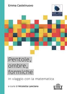 Fondazionesergioperlamusica.it Pentole, ombre, formiche. In viaggio con la matematica Image