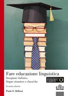 Grandtoureventi.it Fare educazione linguistica. Insegnare italiano, lingue straniere e lingue classiche Image