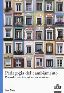 Grandtoureventi.it Pedagogia del cambiamento. Punto di vista, traduzione, successione Image