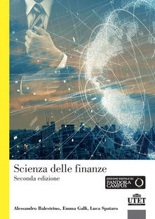 Scienza delle finanze - Alessandro Balestrino,Emma Galli,Luca Spataro - copertina