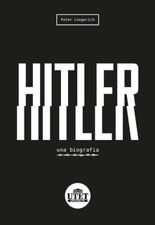Radiospeed.it Hitler. Una biografia Image