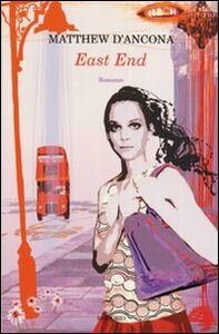 Libro East End Matthew D'Ancona