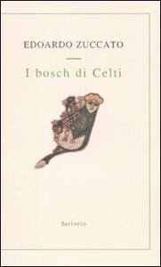 I bosch di Celti