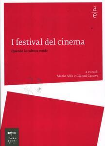 I festival del cinema. Quando la cultura rende