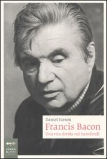 Milanospringparade.it Francis Bacon. Una vita dorata nei bassifondi Image