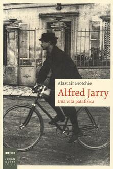 Squillogame.it Alfred Jarry. Una vita patafisica Image