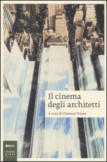 Ilmeglio-delweb.it Il cinema degli architetti Image