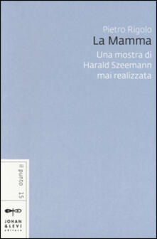 Promoartpalermo.it «La mamma». Una mostra di Harald Szeemann mai realizzata Image