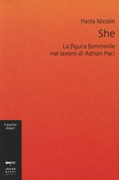 She. La figura femminile nel lavoro di Adrian Paci