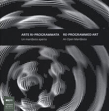 Cocktaillab.it Arte ri-programmata. Un manifesto aperto-Re-programmed art. An open manifesto Image